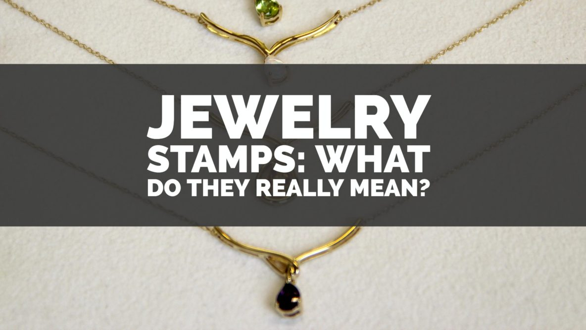 Jewelry Stamps: What Do They Really Mean?